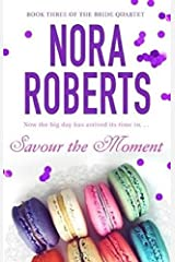 Savour The Moment: Number 3 in series (Bride Quartet) Paperback