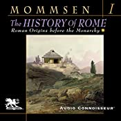 The History of Rome, Book 1: Roman Origins Before the Monarchy | Theodor Mommsen