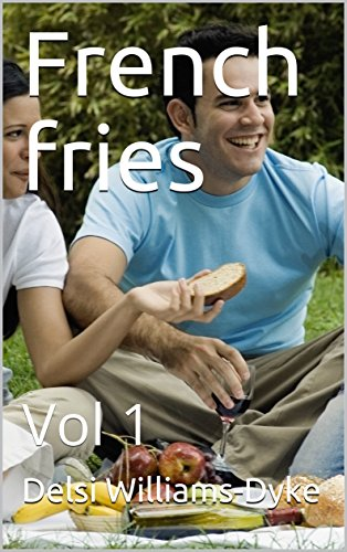 French fries: Vol 1 (English Edition)