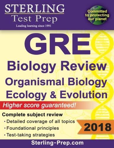 Sterling Test Prep GRE Biology Review: Organismal Biology; Ecology and Evolution