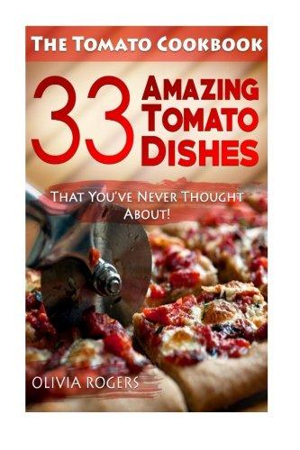Tomato Cookbook Amazing Dishes Thought product image