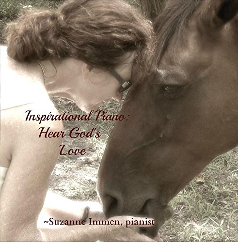 Inspirational Piano:  Hear God's Love by Grayce Wynds Farm Publishing