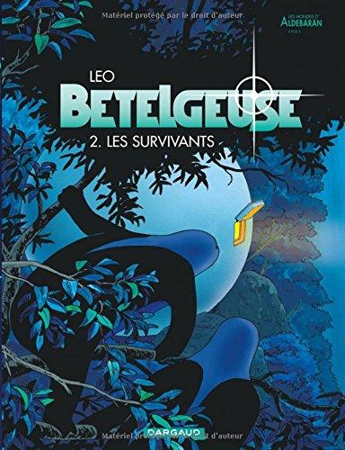 Read Online Bételgeuse, tome 2 : Les survivants pdf