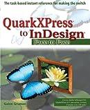 QuarkXPress to Indesign, Galen Gruman, 0764583794