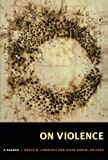 img - for On Violence: A Reader book / textbook / text book