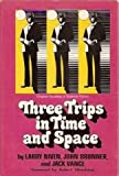 img - for Three Trips in Time and Space (Three Original Novellas of Science Fiction) book / textbook / text book