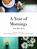A Year of Mornings: 3191 Miles Apart by Maria Alexandra Vettese front cover