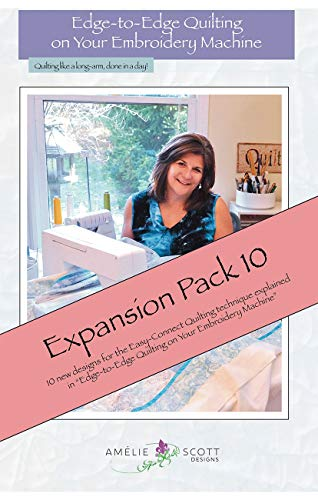Edge to Edge Quilting on Your Embroidery Machine Expansion Pack 10