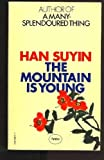 img - for The Mountain is Young book / textbook / text book