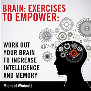 Brain Exercises to Empower Audiobook