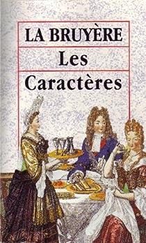 Les caractères de Théophraste par La Bruyère