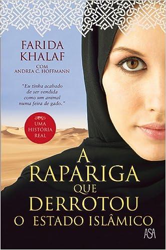 Amazon.com: A Rapariga que Derrotou o Estado Islâmico ...