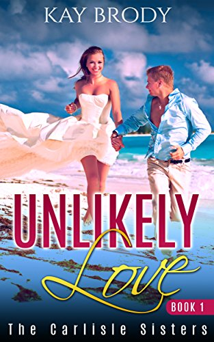 Unlikely Love Wholesome Carlisle Sisters ebook product image