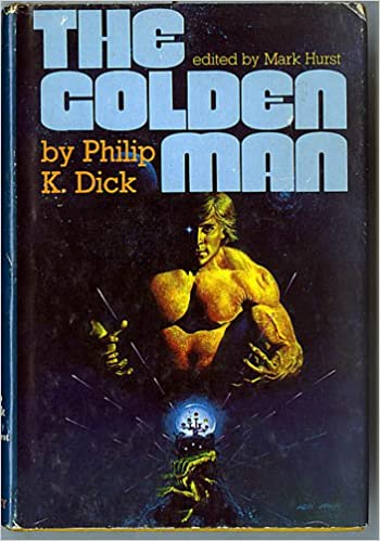 Philip k dick author golden man galleries 53