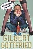 Rubber Balls and Liquor, Gilbert Gottfried, 0312668112