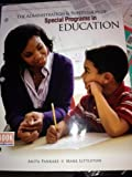 The Administration and Supervision of Special Programs in Education, Pankake, Anita and Schrotz, Gwen, 1465202412