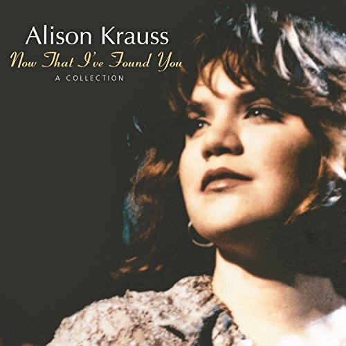 Alison Krauss-Now That Ive Found You A Collection-CD-FLAC-1995-FLACME Download