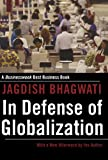 In Defense of Globalization, Jagdish N. Bhagwati, 0195330935