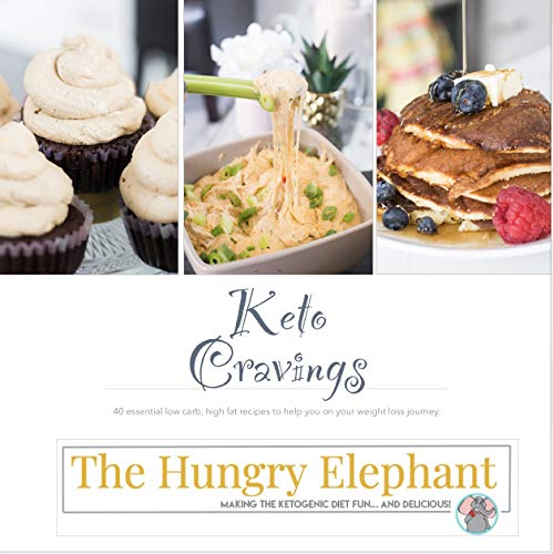 Keto Cravings: 40+ essential low carb, high fat recipes to help you on your weight loss journey. by Kalie Stephan