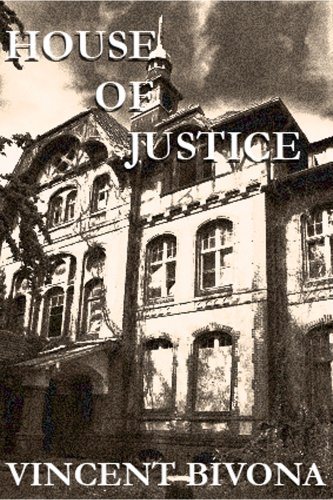(House of Justice: A Horror Short)