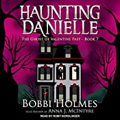 The Ghost of Valentine Past: Haunting Danielle Series, Book 7 | Bobbi Holmes, Anna J. McIntyre
