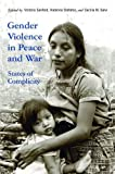 img - for Gender Violence in Peace and War: States of Complicity (Genocide, Political Violence, Human Rights) book / textbook / text book