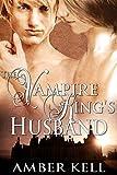 The Vampire King's Husband