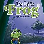 The Little Frog | Crista Stewart