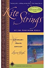 Kite Strings of the Southern Cross: A Woman's Travel Odyssey (Travelers' Tales Footsteps (Paperback)) Paperback