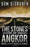 The Stones of Angkor (Purge of Babylon) (Volume 3)