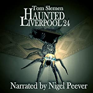 Haunted Liverpool 24 Audiobook