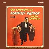 The Latin Soul Of Johnny Zamot