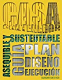 img - for Casa Contenedor   La Alternativa Asequible y Sustentable: Gu a: Plan   Dise o   Ejecuci n (Spanish Edition) book / textbook / text book