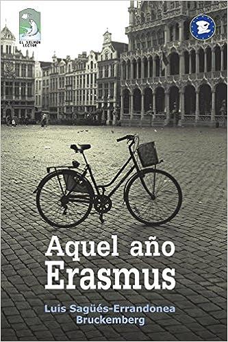 Aquel año Erasmus: Amazon.es: Bruckemberg, Luis Sagüés-Errandonea ...