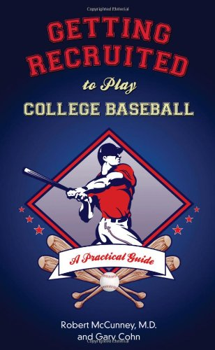 getting-recruited-to-play-college-baseball-a-practical-guide