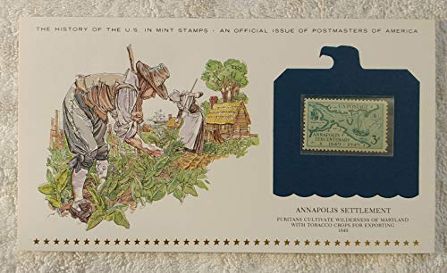 Annapolis Settlement - Puritans Cultivate Wilderness of Maryland with Tobacco Crops for Exporting - History of the United States - Postage Stamp (1949) & Art Panel - Postmasters of America (1979) - 300th Anniversary of the Founding of Annapolis
