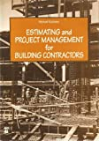 Estimating and Project Management for Building Contractors, Kitchens, William M., 0784401489