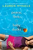 Peace, Love and Baby Ducks