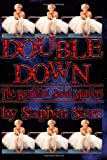 Double Down, Stephen Storc, 149426501X