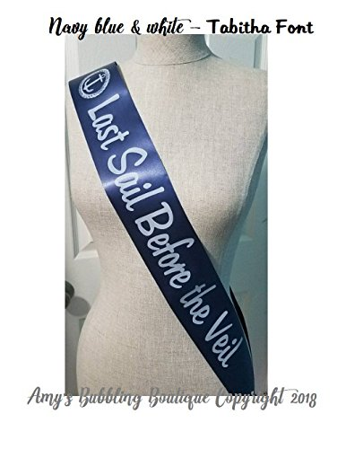 bridal shower sash last sail before the veil for nautical bridal shower or bachelorette party