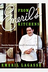From Emeril's Kitchens: Favorite Recipes from Emeril's Restaurants Kindle Edition