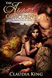 The Alpha's Concubine (Romantic Shifter Fantasy) (The Moon People Book 1)