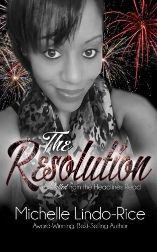 The Resolution (A Pulled from the Headlines Read) pdf