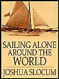 Image of Sailing Alone Around the World : ILLUSTRATED