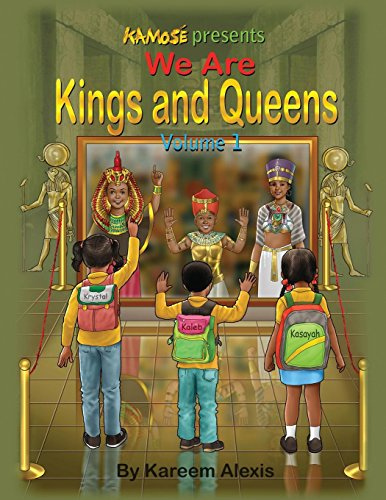 We are Kings and Queens volume 1 by Kamose LLC