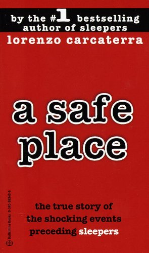 A Safe Place: The True Story of a Father, a Son, a Murder cover