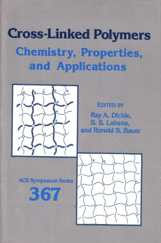 Cross-Linked Polymers Chemistry, Properties, and Application