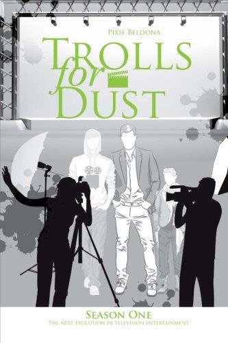Trolls for Dust, Season One (Volume 1) ebook