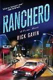 Ranchero, Rick Gavin, 0312583184