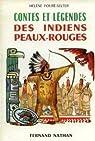 Contes et légendes des Indiens peaux-rouges par Fouré-Selter